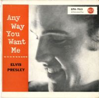 Elvis Presley - Germany - Any Way You Want Me (EPA 965) Ex/M